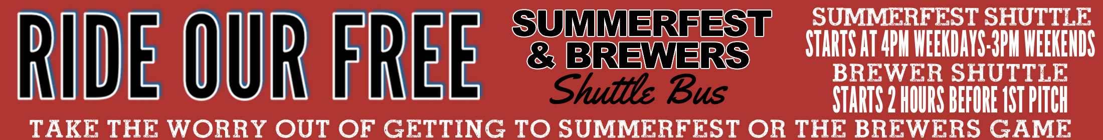 Free Downtown Shuttle to Summerfest, Milwaukee Brewers, and Packers