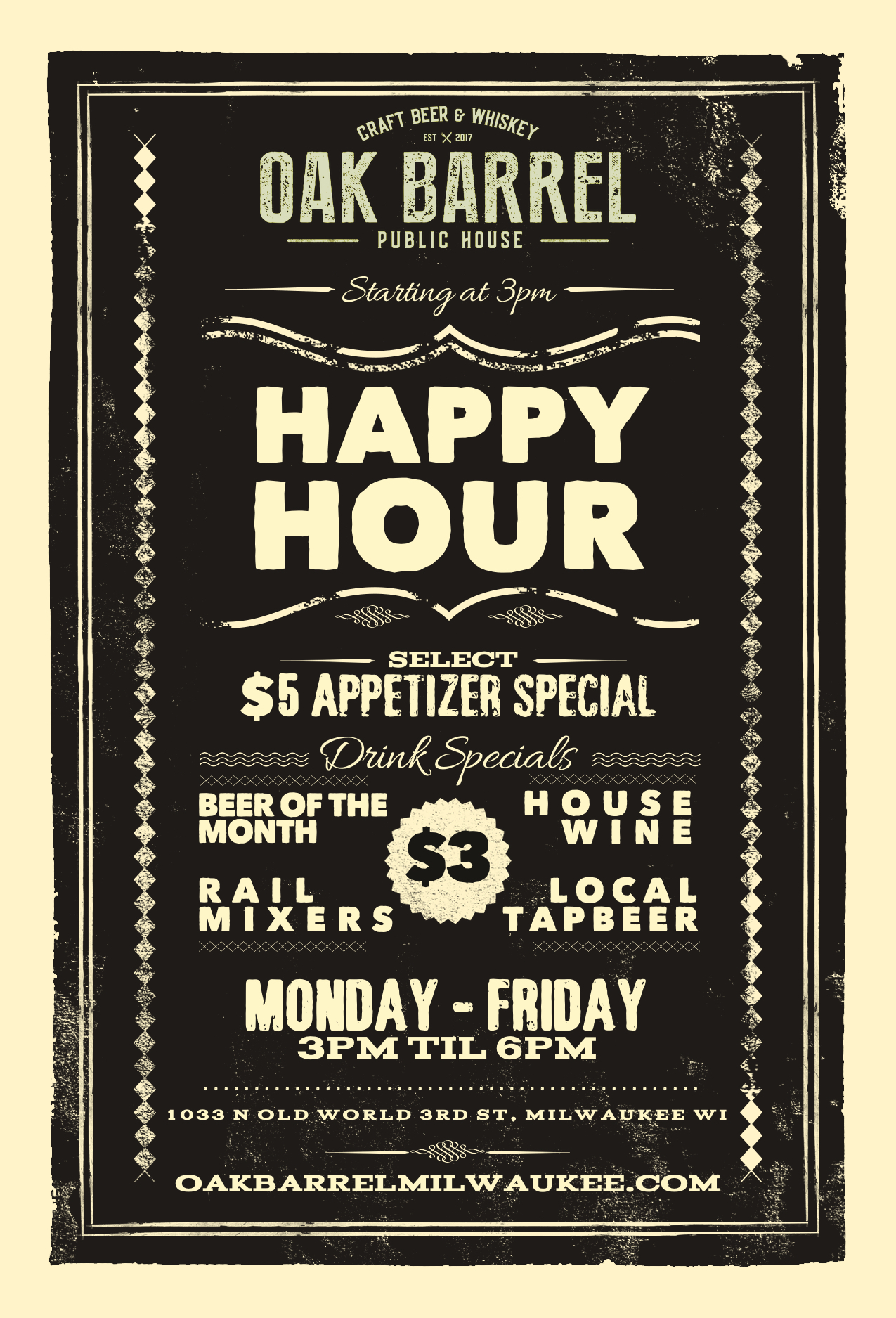 Happy Hour - Monday through Friday - 3pm - 6pm